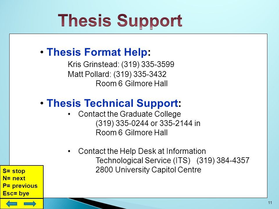 UI Thesis Template: Includes University Styles http://cs.its.uiowa.edu/sda/index-thesis.shtml http://cs.its.uiowa.edu/sda/index-thesis.shtml The Graduate College Thesis Manual: Format and Style Guidelines for the Thesis http://www.grad.uiowa.edu/theses-and-dissertations/graduate-college-thesis-manual http://www.grad.uiowa.edu/theses-and-dissertations/graduate-college-thesis-manual Publications and Forms: Degree Completion, Plan of Study, Exam Requests… http://www.grad.uiowa.edu/content/publications-and-forms-for-students http://www.grad.uiowa.edu/content/publications-and-forms-for-students Thesis Template Support: Desktop Applications http://cs.its.uiowa.edu/sda/index-thesis.shtml http://cs.its.uiowa.edu/sda/index-thesis.shtml Academic Calendar: Graduate College Deadlines http://www.grad.uiowa.edu/academic-calendar http://www.grad.uiowa.edu/academic-calendar Online Thesis Resources.