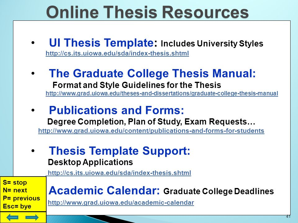 UMI ETD Submission, Viewing and Revision Site: http://dissertations.umi.com/uiowa/ Electronic Theses and Dissertations: Thesis and Dissertation Support at The University of Iowa http://www.grad.uiowa.edu/theses-and-dissertations/etds http://www.grad.uiowa.edu/theses-and-dissertations/etds Frequently Asked Questions: UMI-ETD Support and training http://dissertations.umi.com/uiowa/ http://dissertations.umi.com/uiowa/ http://www.etdadmin.com/cgi-bin/main/faq.