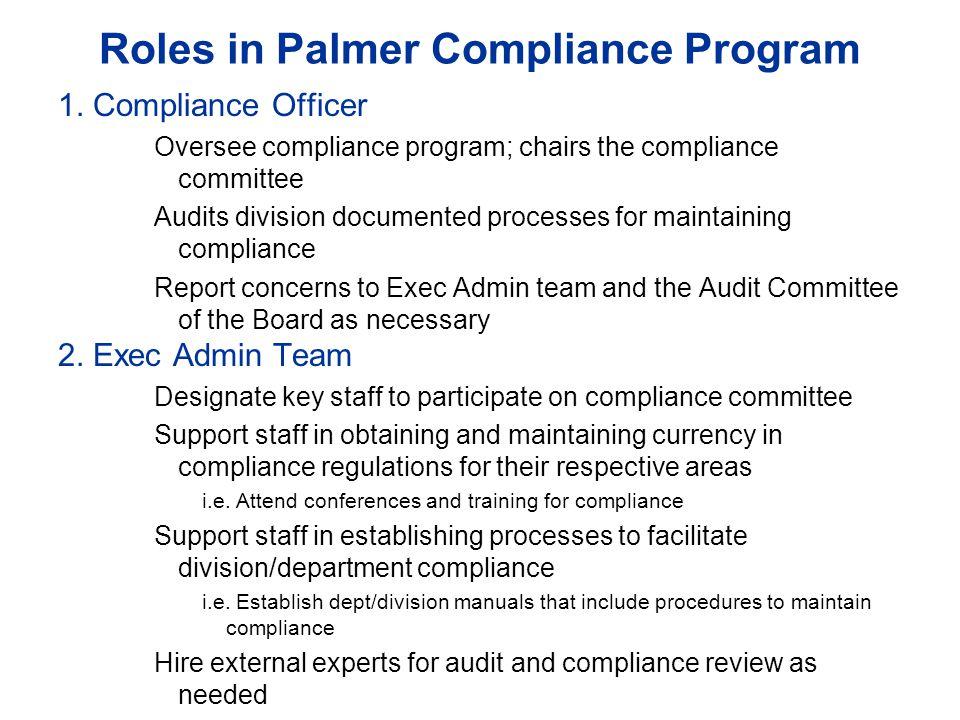 Roles in Palmer Compliance Program 3.