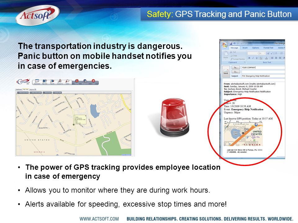 The power of GPS tracking provides employee location in case of emergency Allows you to monitor where they are during work hours.