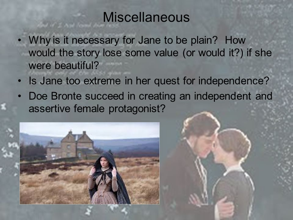 Miscellaneous Why is it necessary for Jane to be plain.