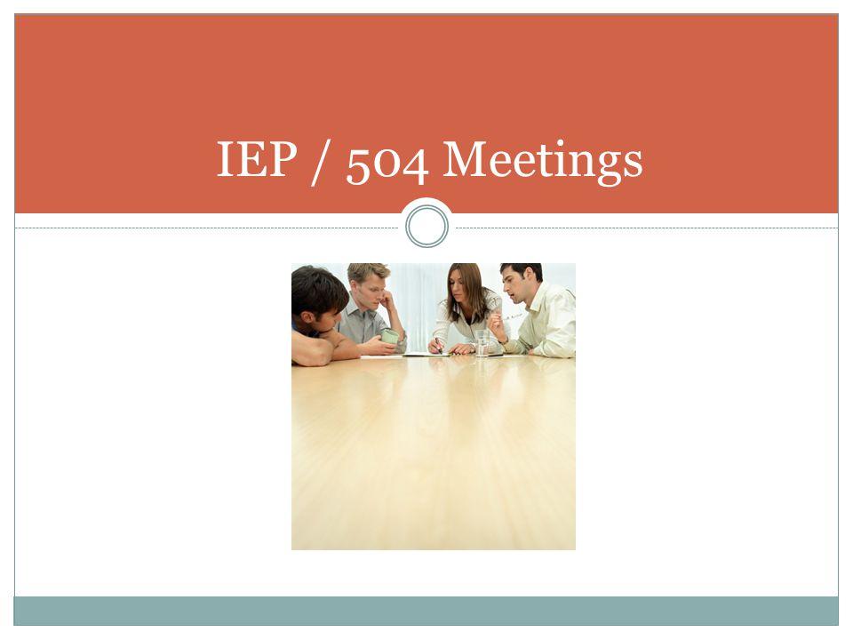 IEP / 504 Meetings