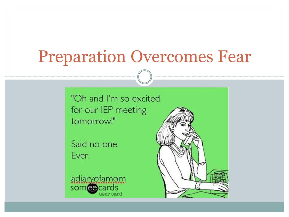 Preparation Overcomes Fear