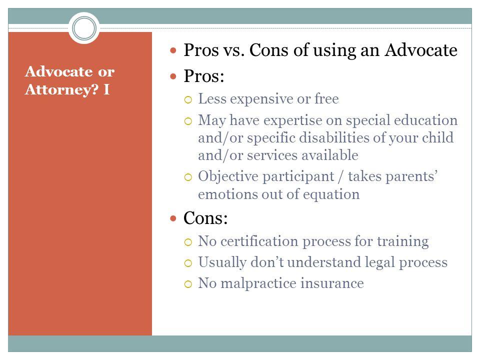 Advocate or Attorney. I Pros vs.