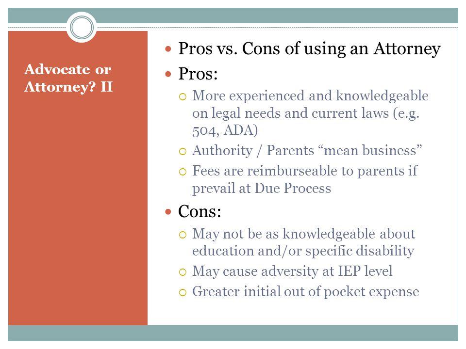 Advocate or Attorney. II Pros vs.