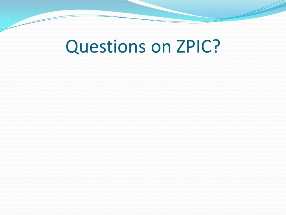 Questions on ZPIC?