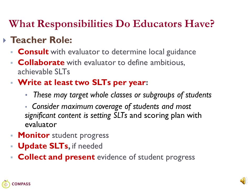 9 An SLT represents what students should learn and have learned.