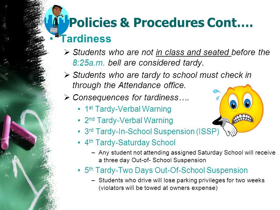 Policies & Procedures Cont….