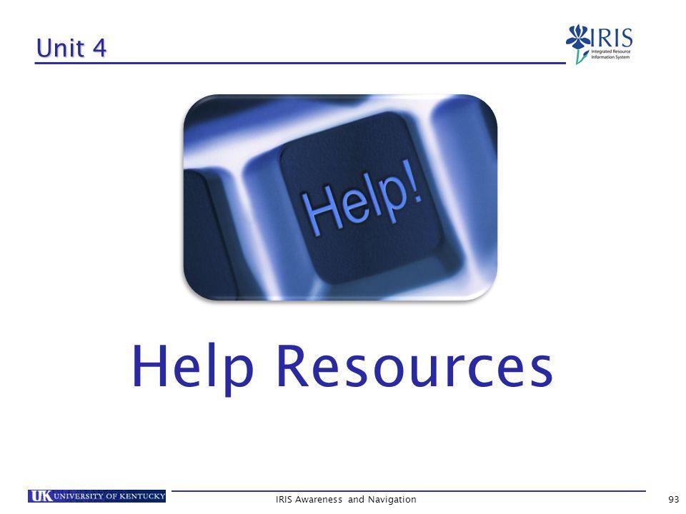 IRIS Awareness and Navigation93 Unit 4 Help Resources