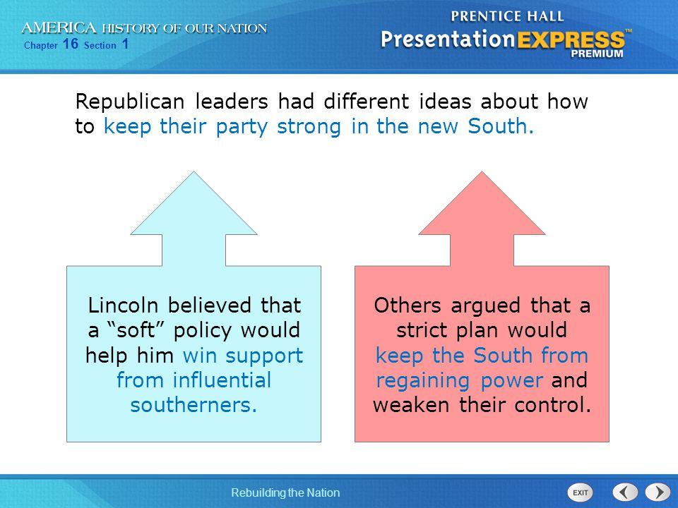 Chapter 16 Section 1 Rebuilding the Nation In 1865, Congress established the Freedmen's Bureau.