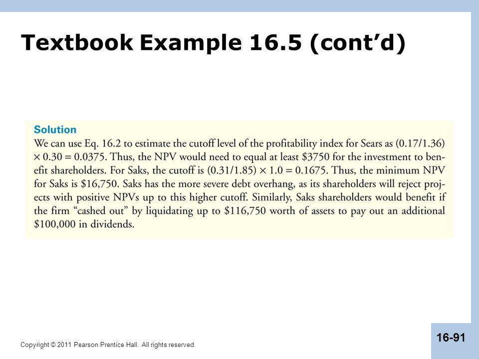 Copyright © 2011 Pearson Prentice Hall. All rights reserved. 16-91 Textbook Example 16.5 (cont'd)