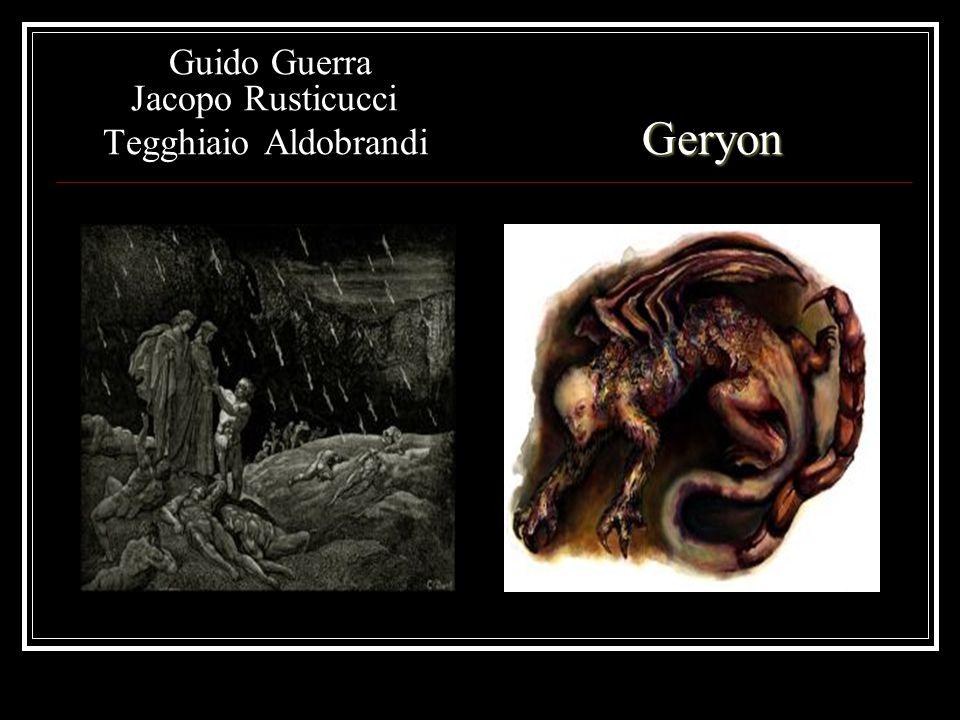 Geryon Guido Guerra Jacopo Rusticucci Tegghiaio Aldobrandi Geryon