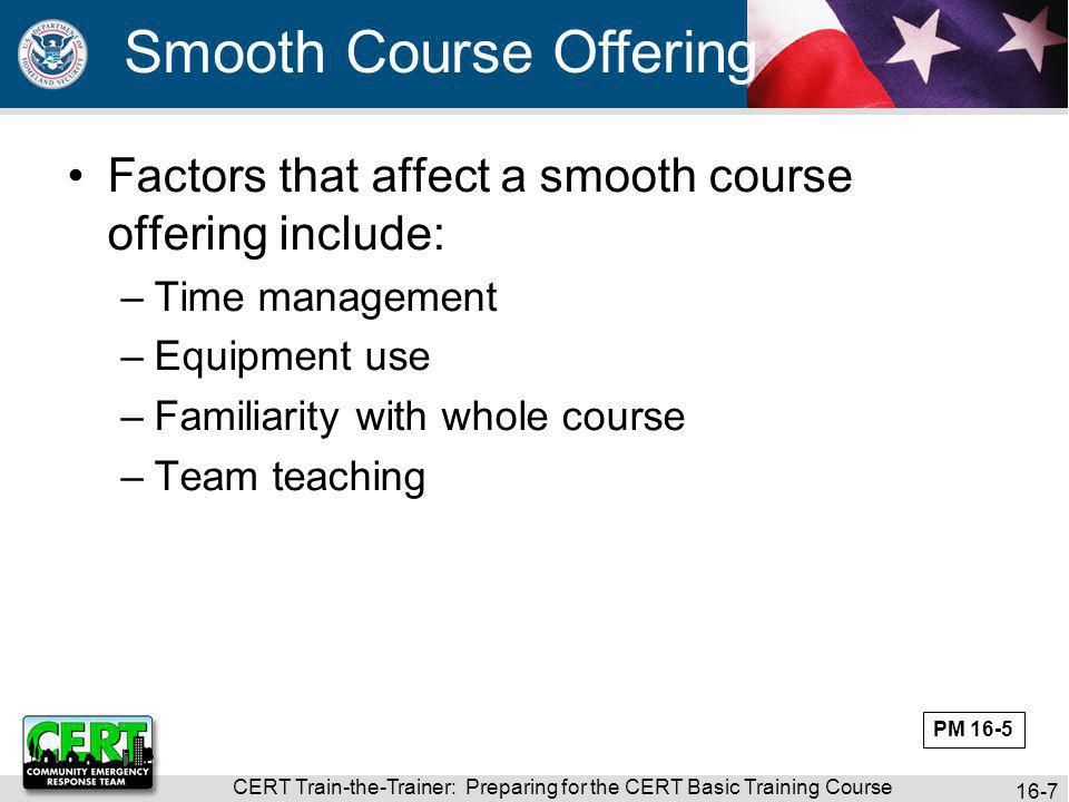 CERT Train-the-Trainer: Preparing for the CERT Basic Training Course 16-8 What Do You Think.
