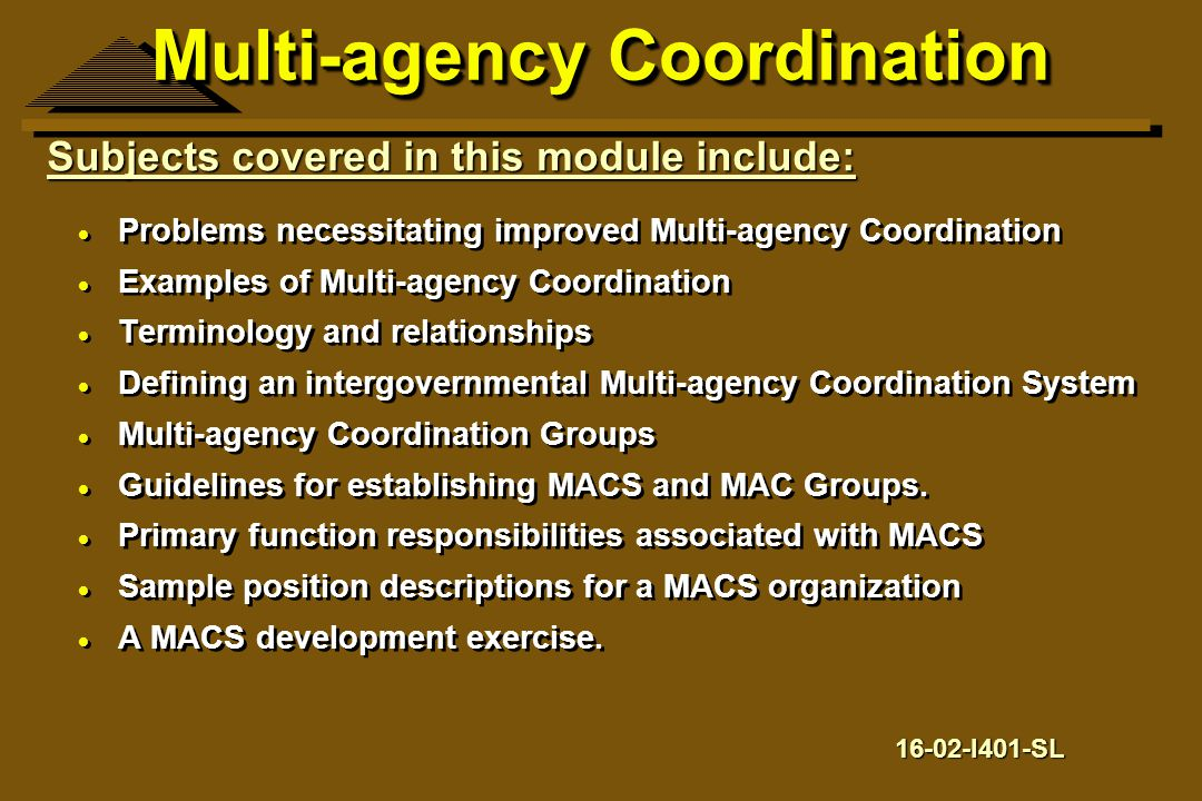 Multi-agency Coordination  Problems necessitating improved Multi-agency Coordination  Examples of Multi-agency Coordination  Terminology and relati