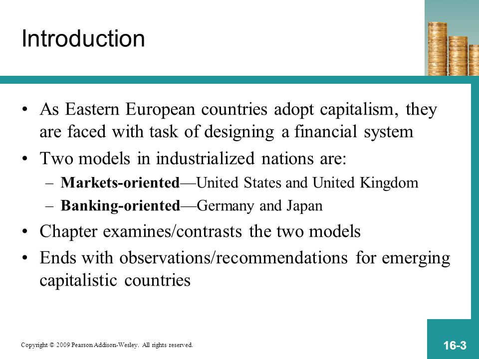 Copyright © 2009 Pearson Addison-Wesley. All rights reserved. 16-3 Introduction As Eastern European countries adopt capitalism, they are faced with ta