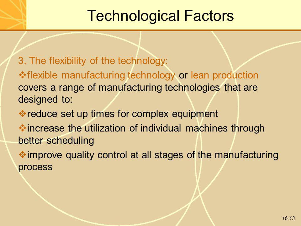 16-13 Technological Factors 3.
