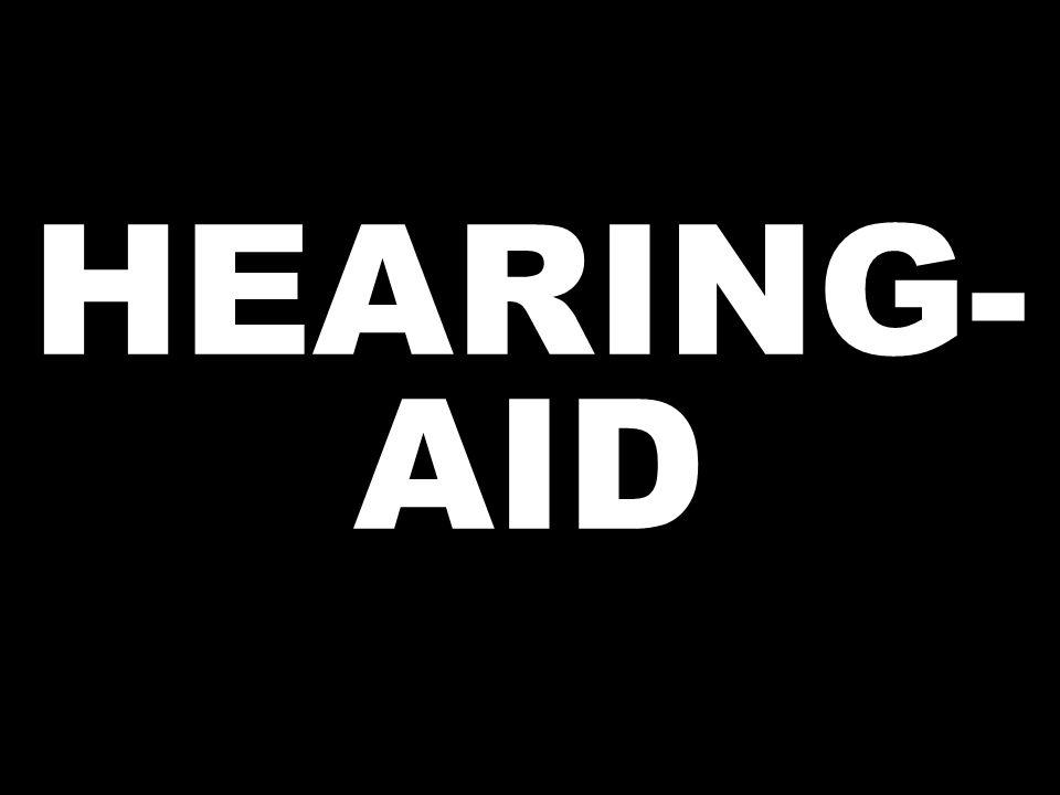 HEARING- AID