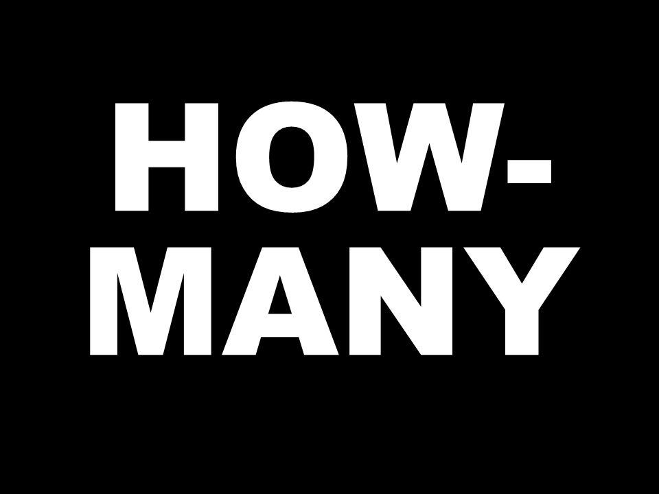 HOW- MANY