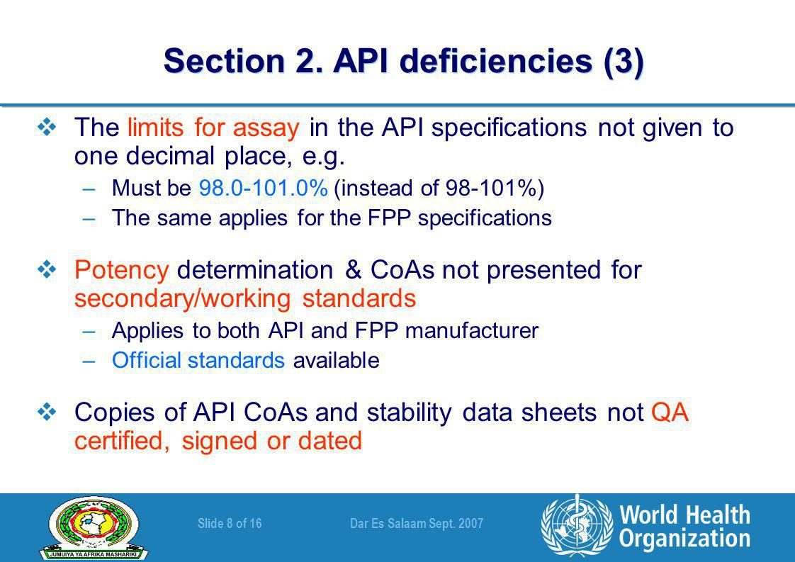 Slide 8 of 16 Dar Es Salaam Sept. 2007 Section 2.