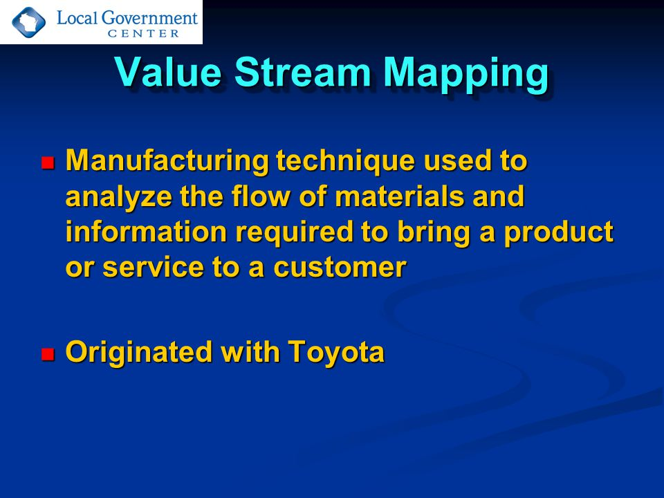 Value Stream Mapping Value Stream Mapping (VSM) is a visual mapping tool that outlines all the steps in a process and helps to identify ineffective procedures and waste, as well as to develop implementation action plans for making continuous improvements.