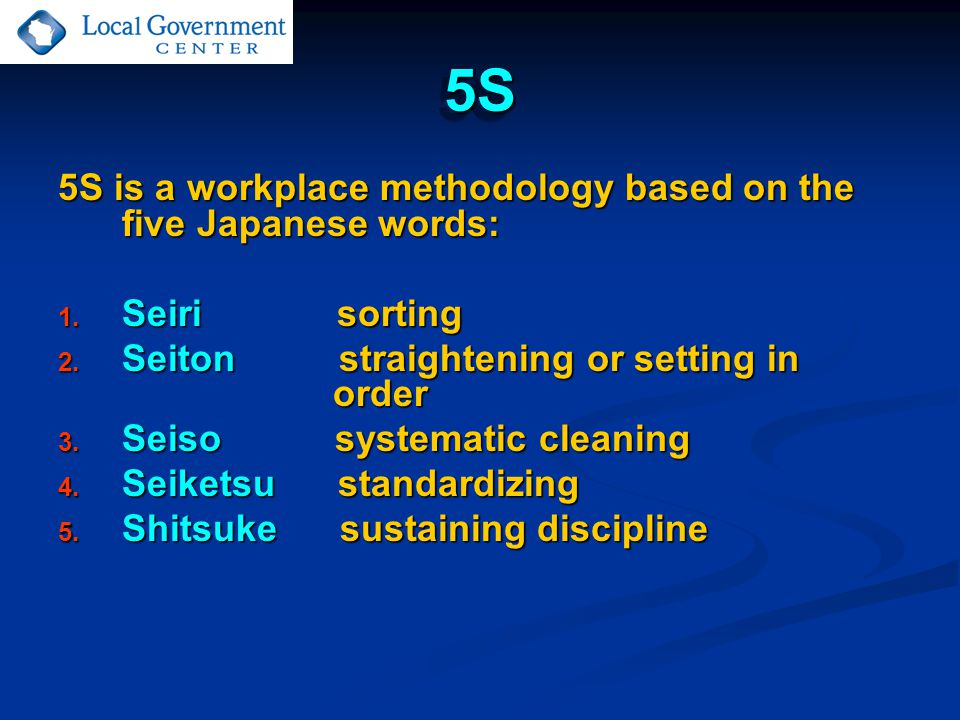 Phases of 5S Seiri (sorting) is intended to eliminate unnecessary tools, parts and instructions.