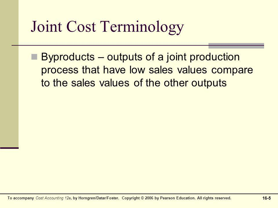 16-6 To accompany Cost Accounting 12e, by Horngren/Datar/Foster.