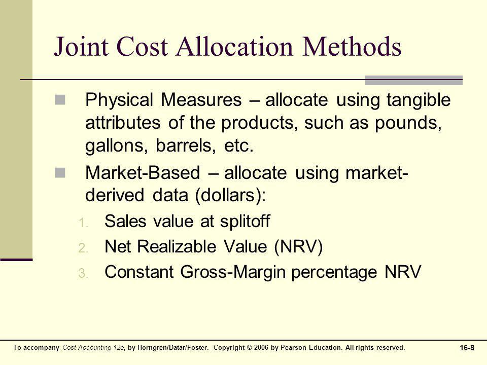 16-9 To accompany Cost Accounting 12e, by Horngren/Datar/Foster.