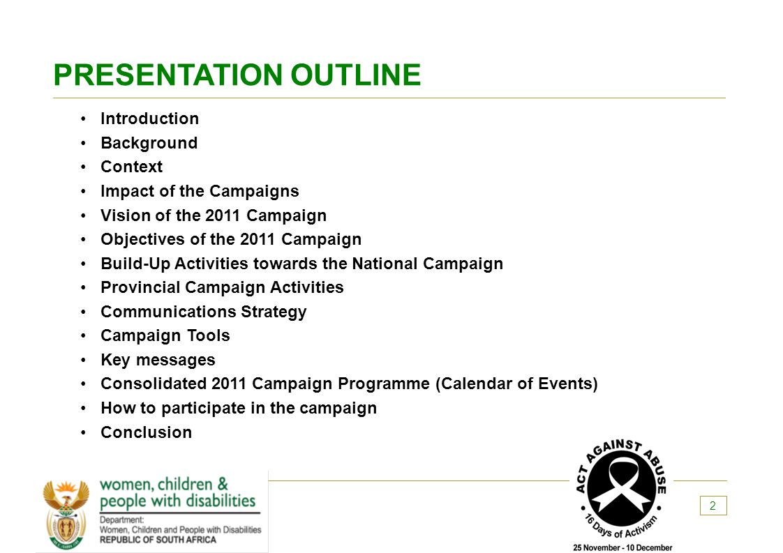 PRESENTATION OUTLINE Introduction Background Context Impact of the Campaigns Vision of the 2011 Campaign Objectives of the 2011 Campaign Build-Up Acti