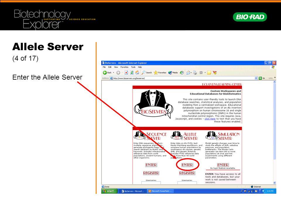 Allele Server (4 of 17) Enter the Allele Server