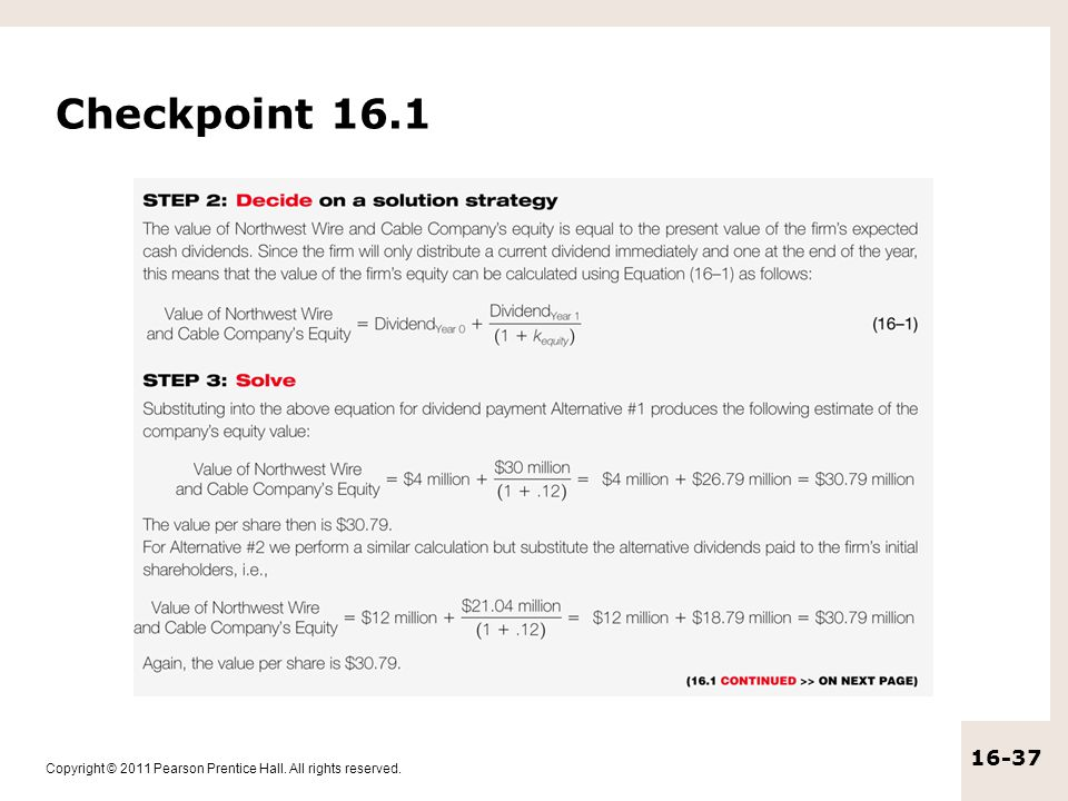 Copyright © 2011 Pearson Prentice Hall. All rights reserved. 16-37 Checkpoint 16.1