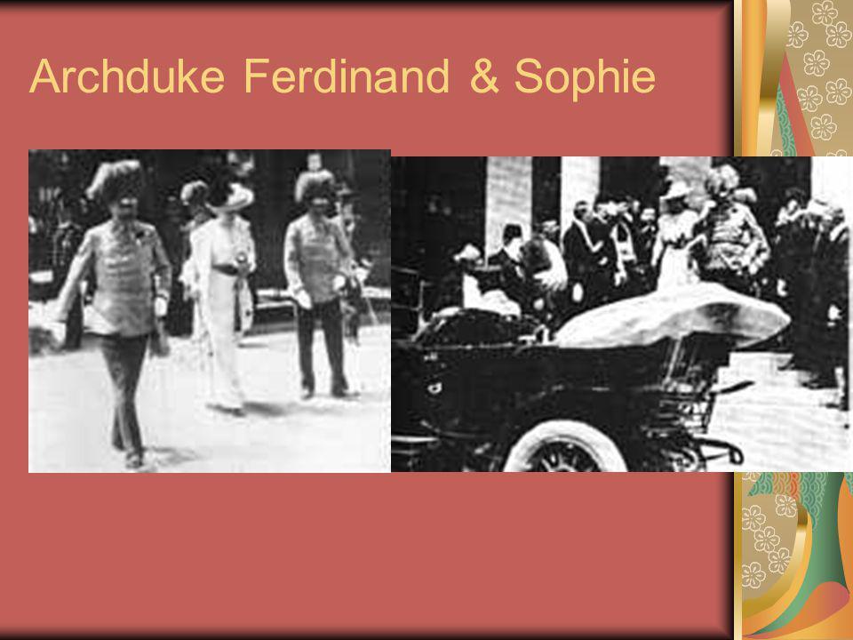 Archduke Ferdinand & Sophie