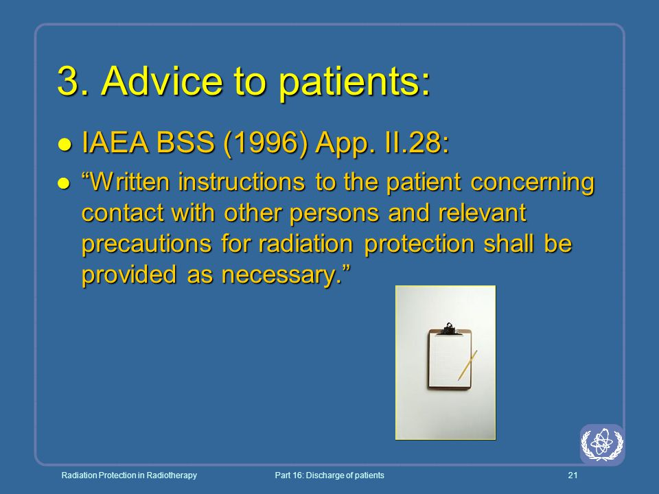Radiation Protection in RadiotherapyPart 16: Discharge of patients21 3.