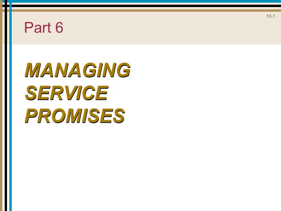 16-1 Part 6 MANAGING SERVICE PROMISES