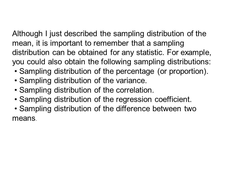 The standard deviation of a sampling distribution is called the standard error (SE).