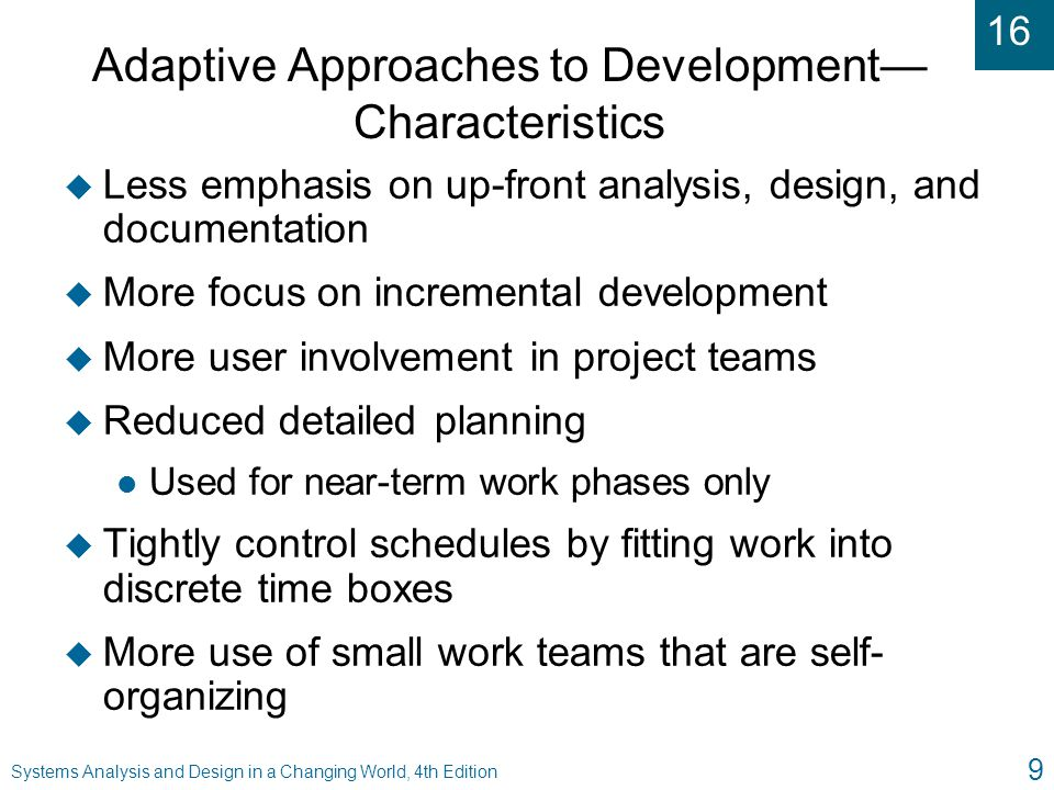16 Systems Analysis and Design in a Changing World, 4th Edition 20 Adaptive Methodologies Using Agile Modeling (Figure 16-5)
