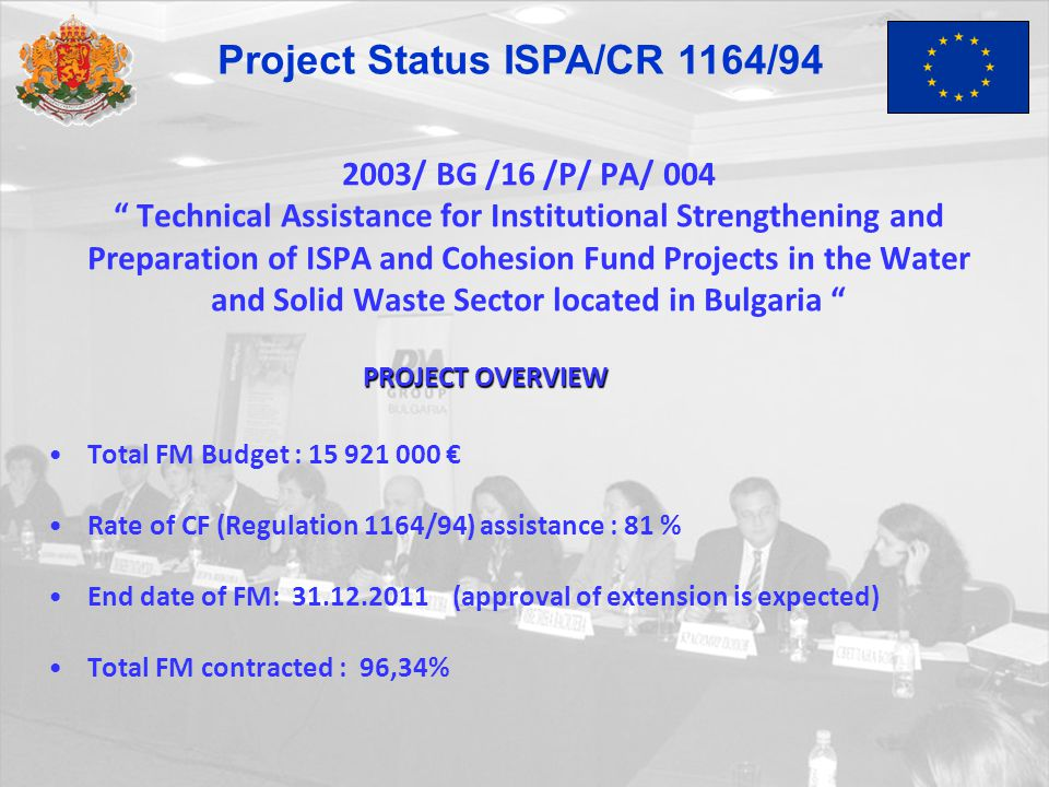 "2003/ BG /16 /P/ PA/ 004 "" Technical Assistance for Institutional Strengthening and Preparation of ISPA and Cohesion Fund Projects in the Water and So"