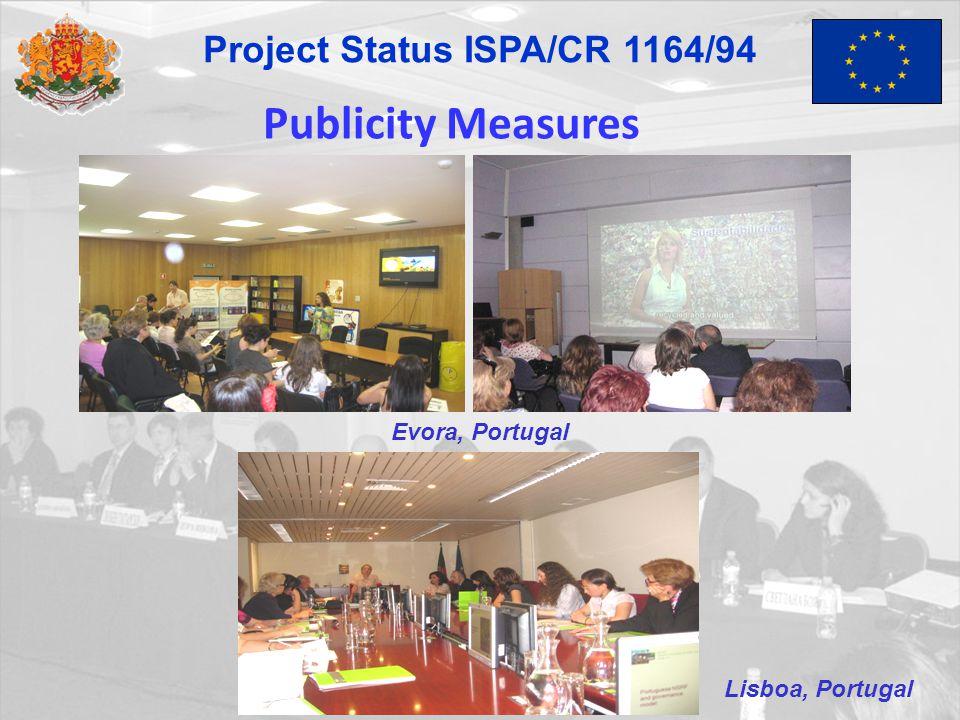 Publicity Measures Evora, Portugal Lisboa, Portugal Project Status ISPA/CR 1164/94