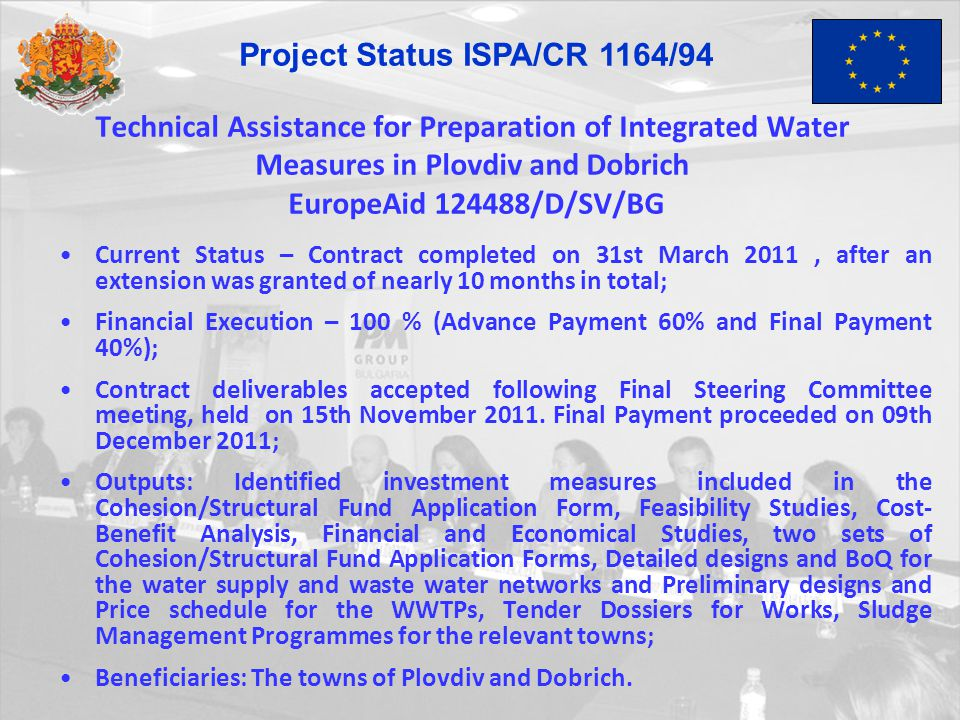 Technical Assistance for Preparation of Integrated Water Measures in Plovdiv and Dobrich EuropeAid 124488/D/SV/BG Current Status – Contract completed