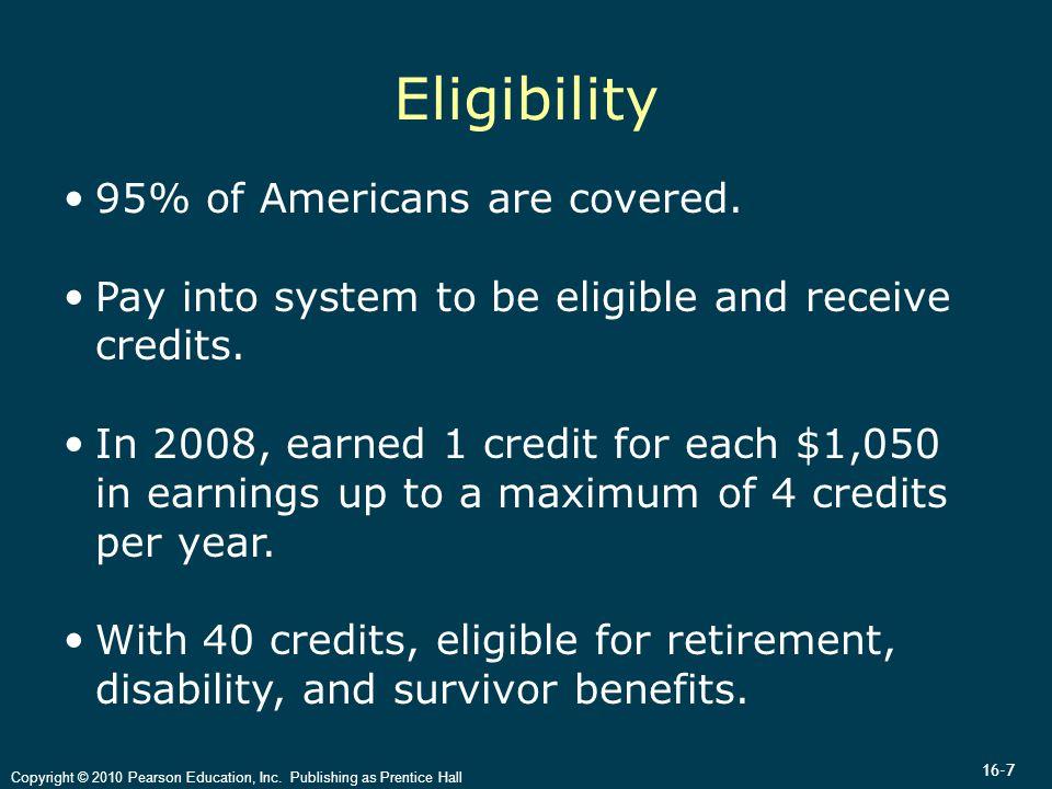 16-18 Copyright © 2010 Pearson Education, Inc. Publishing as Prentice Hall Table 16.2