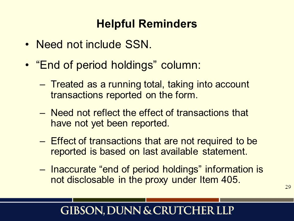 29 Helpful Reminders Need not include SSN.