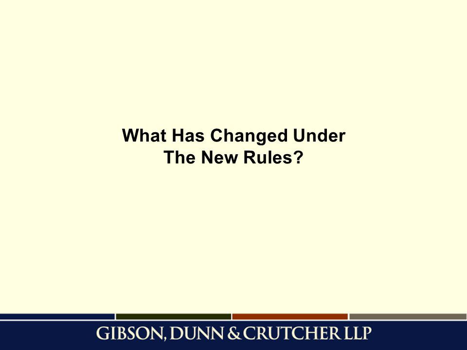 What Has Changed Under The New Rules