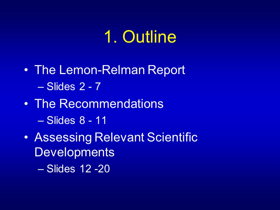12.Assessing Relevant Scientific Developments (i) Structure of the Report –Chapter 1.