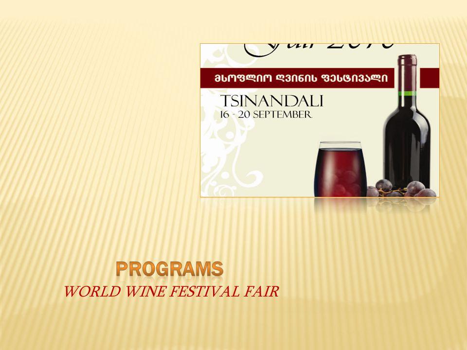  September 15  Hotel accommodation, Festival registration  September 16  8:00Departure from Tbilisi  9:30Arrival in Kakheti Region  10:00 Official opening ceremony,  Group Kartuli Khmebi   11:30-13:00 Opening of wine exhibition – first part  13.00-14.00 Lunch  14:00-16:00Wine exhibition– Degustation part two  16:00-16:30coffee break  16:30-18:00Wine exhibition – part three  Within the scopes of festival will be held exhibition – Wine and Art  September 17  11:00-8.00 Wine exhibition – Degustation  13:00-14:00 Lunch  16:00-16:30Coffee Break  18:30-21:00Jazz Concert  Within the scopes of festival will be held exhibition – Wine and Art
