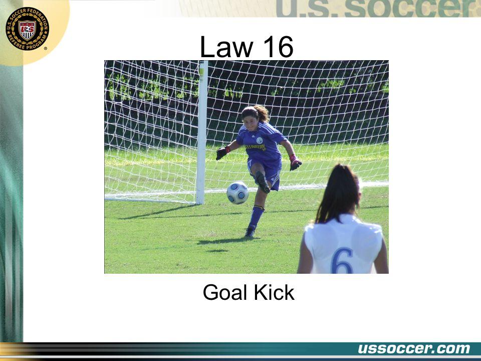 Law 16 Goal Kick