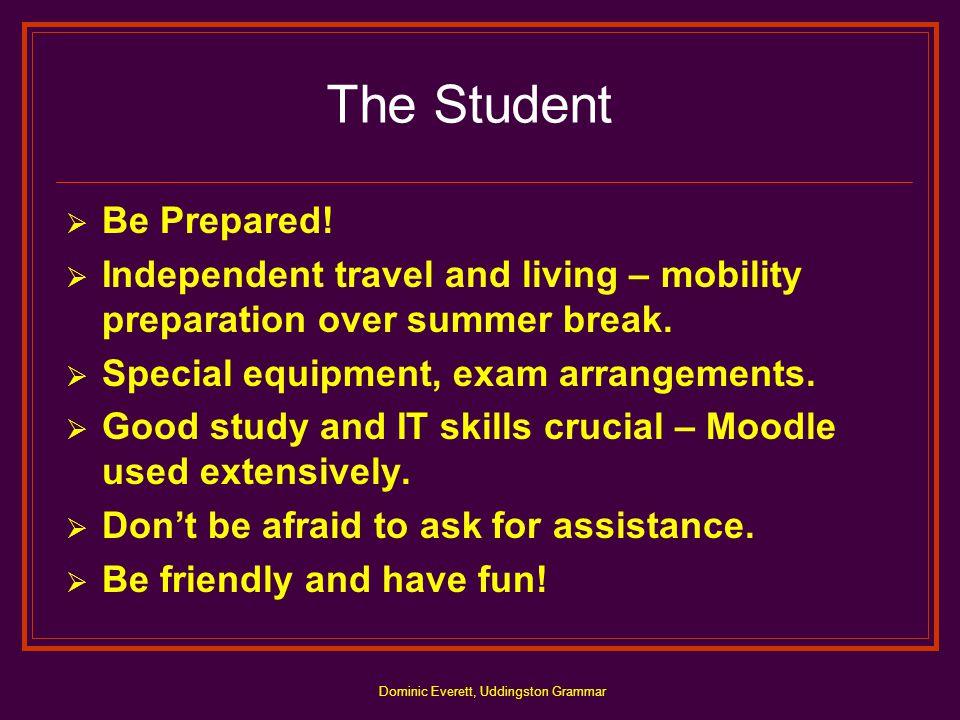 Dominic Everett, Uddingston Grammar The Student  Be Prepared.