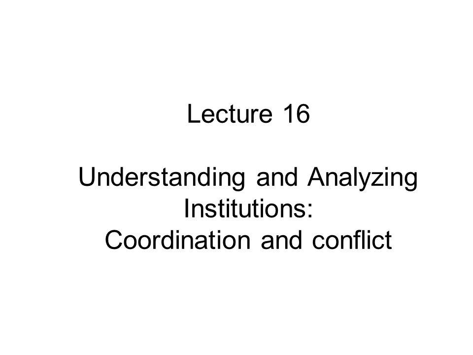 Types of Institutions (Ellickson 1991)