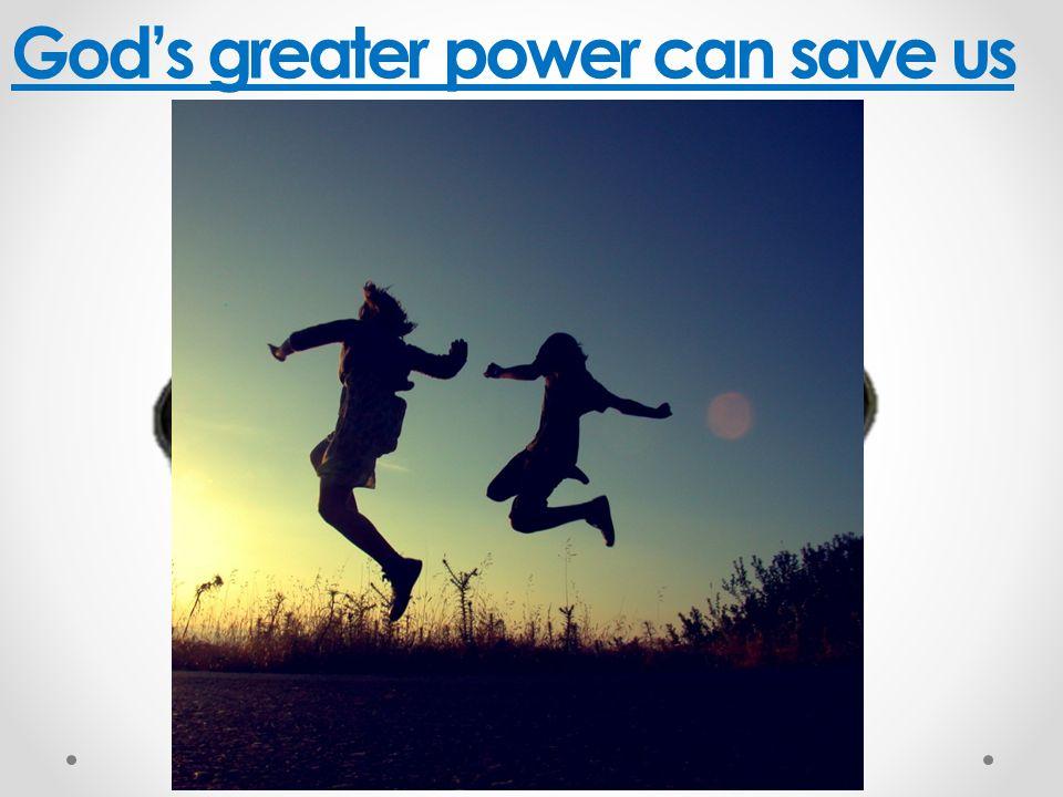 God's power achieves His purposes