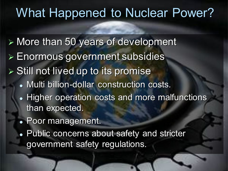 What Happened to Nuclear Power.
