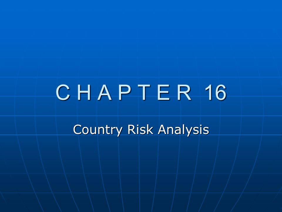 G.Comparing Risk Ratings among Countries 1. Create a Foreign Investment Risk Matrix a.