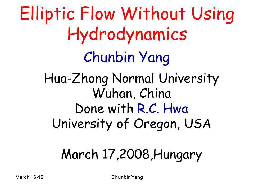 March 16-19Chunbin Yang Bulk partons pions Bulk+Ridge partons